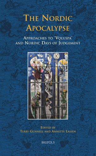 The Nordic Apocalyspe: Approaches to Völuspá and Nordic Days of Judgement